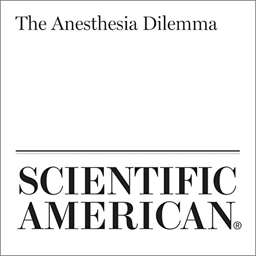 The Anesthesia Dilemma audiobook cover art