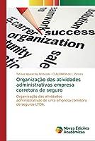 Organização das atividades administrativas empresa corretora de seguro