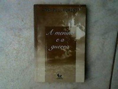 A Menina E A Guerra (Portuguese Edition)