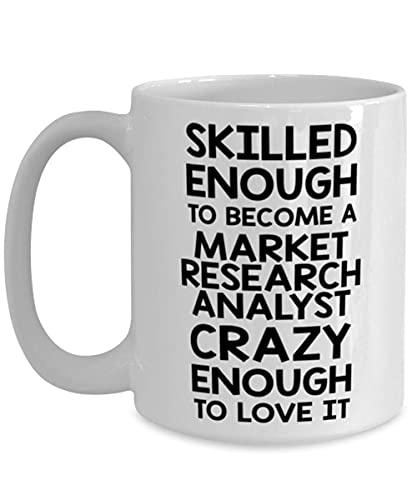 N\A arket Reaserch Analyst Awesome Coffee Mug S Ideas for Birthday or Christmas. Abbastanza abile da Diventare Un Analista di ricerche di Mercato Abbastanza Pazzo da amarlo