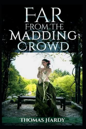 far from the madding crowd an annotated editing