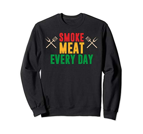 Witziges Smoke meat everyday, Geschenk, BBQ, Grill Herren Sweatshirt