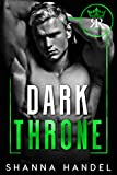 Dark Throne: A Mafia Arranged Marriage Romance (Russo Royals Book 2) (English Edition)