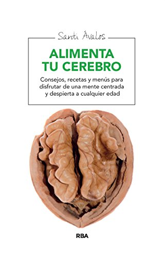 Alimenta tu cerebro (ALIMENTACION)