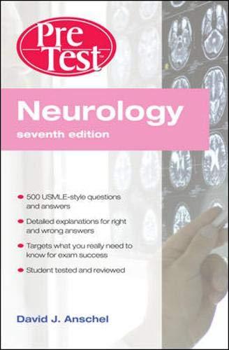 Neurology PreTest Self-Assessment & Review, Seventh Edition (PreTest Clinical Medicine)