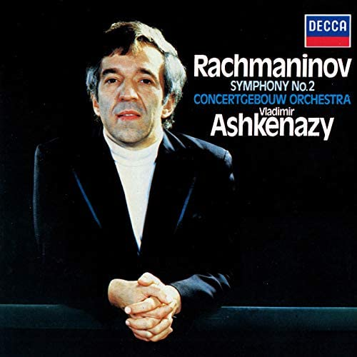 Vladimir Ashkenazy, Royal Concertgebouw Orchestra & Sergei Rachmaninoff