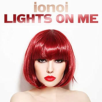 Lights on Me