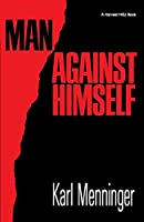 Man Against Himself