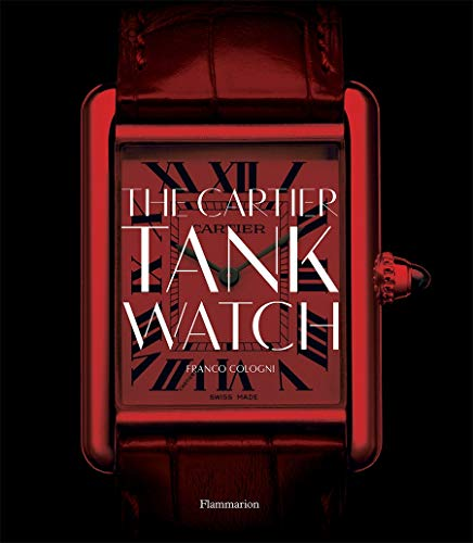 Image of The Cartier Tank Watch (STYLE ET DESIGN - LANGUE ANGLAISE)