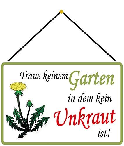 FS Spruch Traue keinem Garten Unkraut Blechschild Schild gewölbt Metal Sign 20 x 30 cm mit Kordel