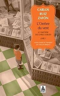 L'ombre du vent: Le cimetière des livres oubliés, livre 1 (Babel)