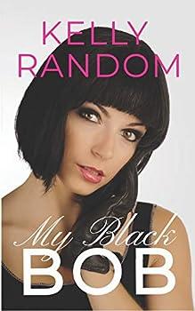 My Black Bob  A Transgender Erotic Adventure