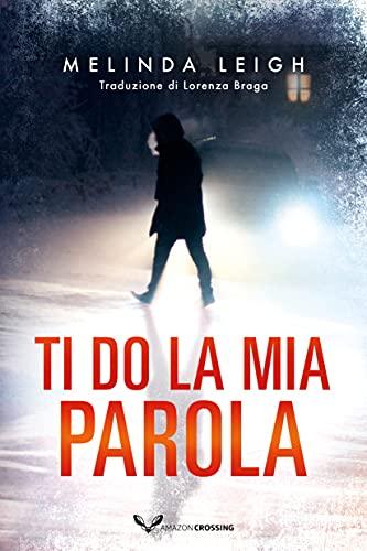 Ti do la mia parola (Bree Taggert Vol. 1) (Italian Edition)