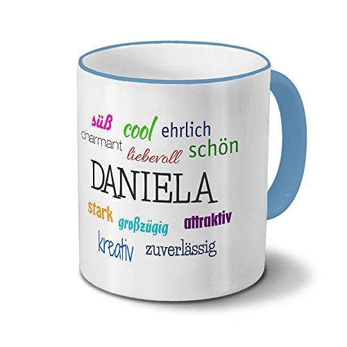 printplanet Tasse mit Namen Daniela - Positive Eigenschaften von Daniela - Namenstasse, Kaffeebecher, Mug, Becher, Kaffeetasse - Farbe Hellblau
