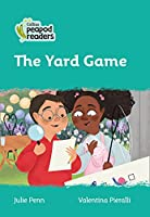Level 3 – The Yard Game (Collins Peapod Readers)