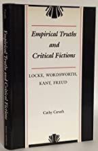 Empirical Truths and Critical Fictions: Locke, Wordsworth, Kant, Freud