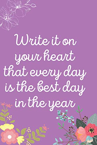 Write It on Your Heart That Every Day Is the Best Day in the Year: Easy Alphabetical Internet Address And Password Notebook , 6*9 small sizes