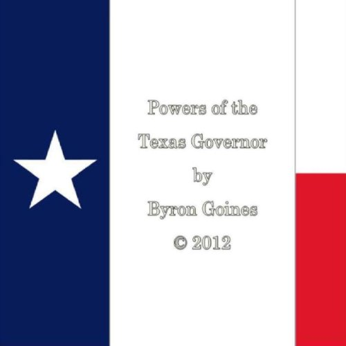 Powers of the Texas Governor cover art