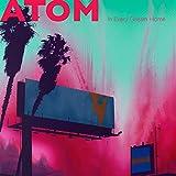 Songtexte von Atom - In Every Dream Home