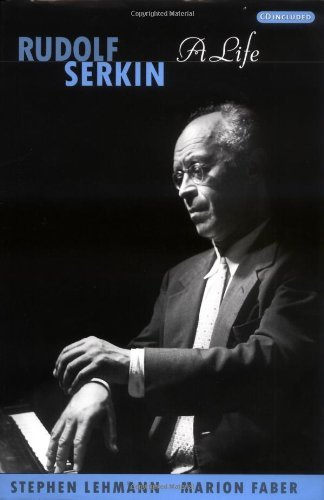 Rudolf Serkin: A Life (English Edition)