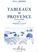 ポール・モーリス : プロヴァンスの風景 (サクソフォン、ピアノ) アンリ・ルモアンヌ出版