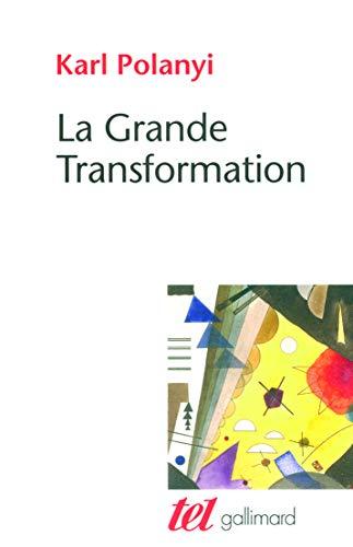 La Grande Transformation