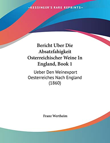 Bericht Uber Die Absatzfahigkeit Osterreichischer Weine In E