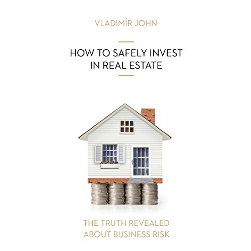 How to safely invest in real estate audiobook cover art