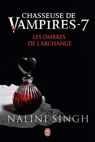 Chasseuse de vampires, 7:Les ombres de l'Archange