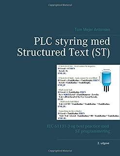PLC styring med Structured Text (ST), Spiralryg: IEC 61131-3 og best practice med ST programmering