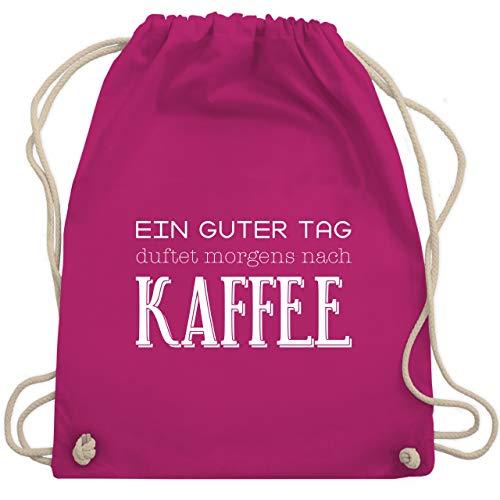 Shirtracer Statement - Ein guter Tag duftet morgens nach Kaffee - Unisize - Fuchsia - turnbeutel kaffee - WM110 - Turnbeutel und Stoffbeutel aus Baumwolle