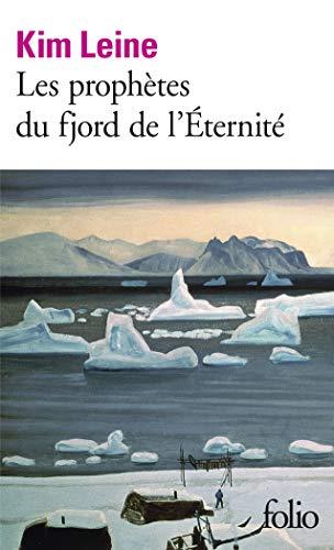 Les prophètes du fjord de l'Éternité (French Edition)