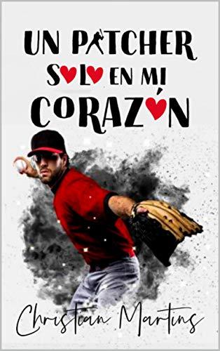 Un pitcher solo en mi corazón: (2)