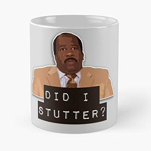 Stutter I Hudson Show Office Comedy Did Series The Tv Stanley - Best 11 Ounce Ceramic Mug - Classic Mug for Coffee, Tea, Chocolate or Latte