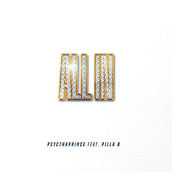 All In (feat. Pilla B)