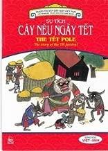 Truyen Dan Gian Viet Nam Song Ngu - Su Tich Cay Neu Ngay Tet (Vietnamese Edition)