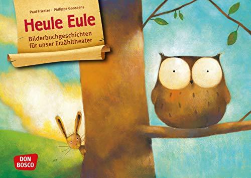 Heule Eule. Kamishibai Bildkartenset. Entdecken - Erzählen - Begreifen: Bilderbuchgeschichten. Kinder entdecken Gefühle: Mit dem Erzähltheater über ... für unser Erzähltheater)