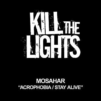 Acrophobia / Stay Alive