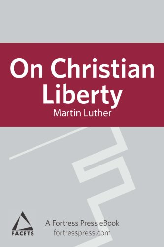 On Christian Liberty (Facets)