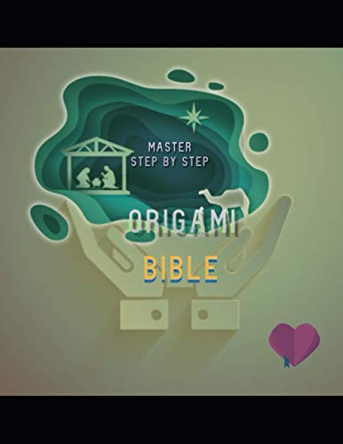 Master Step By Step Origami Bible Amusement!