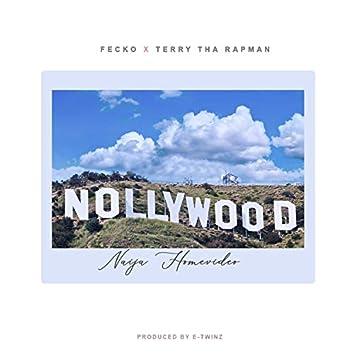 Nollywood (feat. Terry Tha Rapman & Kage)