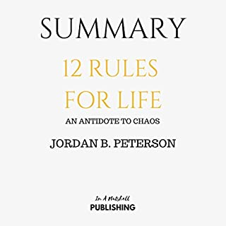Summary: 12 Rules for Life: An Antidote to Chaos by Jordan B. Peterson audiobook cover art