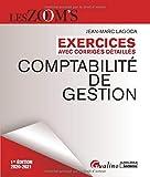 Comptabilité de gestion - Exercices avec corrigés détaillés
