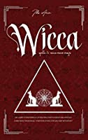 Wicca Spells & Wicca moon magic