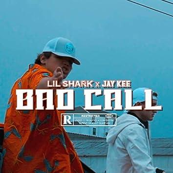 Bad Call (feat. Jay Kee)