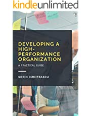 Developing a High-performance Organization: A Practical Guide