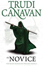 The Novice: Book 2 of the Black Magician: 2/3 (Black Magician Trilogy) by Trudi Canavan (4-Mar-2010) Paperback