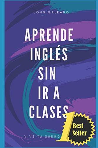 Aprende ingl s sin ir a clases Volumen Spanish Edition product image