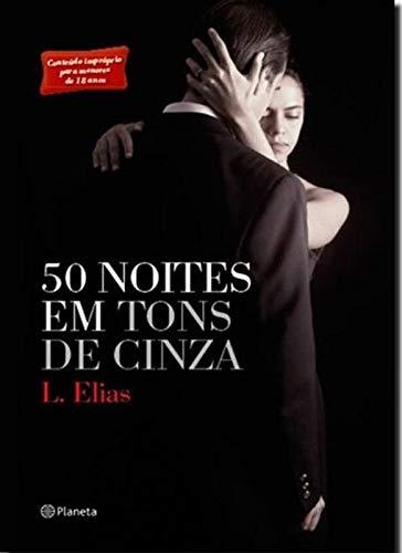50 noites em tons de cinza - 2ª edição