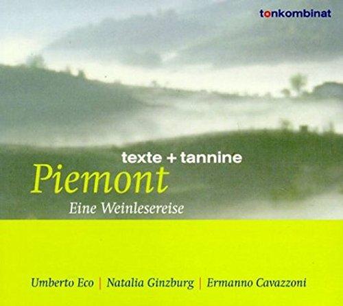 Piemont: Eine Weinlesereise (texte + tannine)